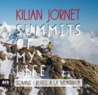 summits of my life (cat): somnis i reptes a la muntanya kilian jornet 9788416915385