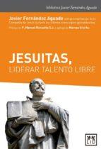 jesuitas, liderar talento libre javier fernandez aguado 9788417277185