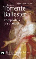 compostela y su angel gonzalo torrente ballester 9788420633985