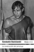 la construccion del personaje-constantin stanislavski-9788420643885