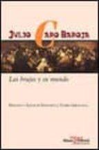 las brujas y su mundo-julio caro baroja-9788420663685