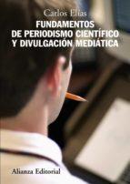 fundamentos del periodismo cientifico y divulgacion mediatica-carlos elias-9788420684185