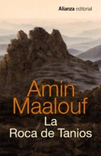 la roca de tanios-amin maalouf-9788420698885