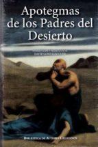 apotegmas de los padres del desierto-david (intro.y traduccion gonzalez gude-9788422019985