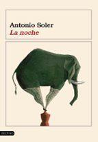 la noche-antonio soler-9788423337385