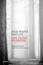 los hijos muertos (ebook) ana maria matute 9788423350285