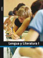 El libro de Lengua y literatura i. 1º bachillerato autor VV.AA. PDF!
