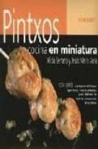 pintxos: cocina en miniatura (cocina y aprende)-9788424188085