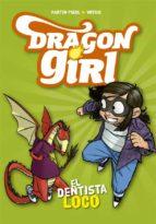 dragon girl 3: el dentista loco martin piñol 9788424662585