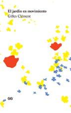 el jardin en movimiento gilles clement 9788425224485