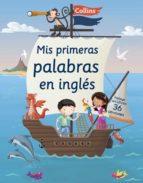 mis primeras palabras en ingles (mi primer collins)-9788425352485