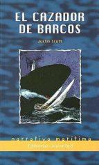 el cazador de barcos (6ª ed) justin scott 9788426131485