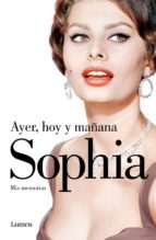ayer, hoy y mañana (ebook)-sophia loren-9788426401885