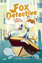 fox detective 2: un lio de narices adam frost 9788427209985