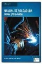 manual de soldadura gmaw (mig-mag)-richard rowe-9788428329385