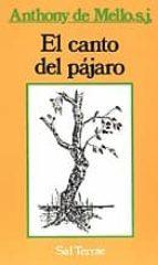 el canto del pajaro-anthony de mello-9788429306385