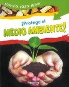 ¡protege el medio ambiente! 9788430526185