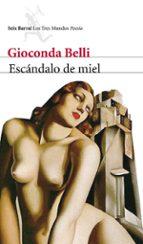 escandalo de miel-gioconda belli-9788432209185