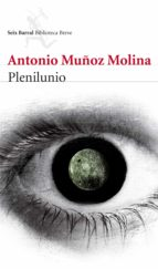 plenilunio (ebook)-antonio muñoz molina-9788432218385