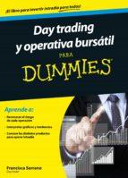 day trading y operativa bursatil para dummies-francisca serrano-9788432902185