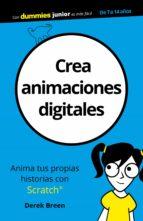 crea animaciones digitales (dummies junior)-derek breen-9788432903885
