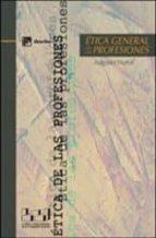 etica general de las profesiones augusto hortal 9788433017185