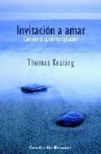 invitacion a amar: camino a la contemplacion-thomas keating-9788433020185