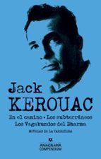 jack kerouac (contiene: en el camino; los subterraneos; los vagabundos del dharma jack kerouac 9788433959485