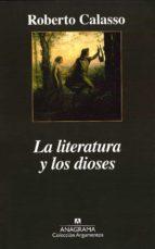 la literatura y los dioses roberto calasso 9788433961785