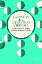 las epocas de la literatura española felipe b. pedraza jimenez milagros rodriguez caceres 9788434400085