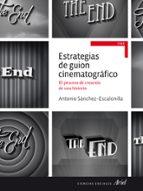 estrategias de guion cinematografico antonio sanchez escalonilla 9788434414785
