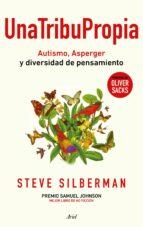 una tribu propia steve silberman 9788434423985