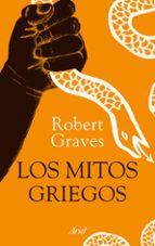 los mitos griegos (ilustrado)-robert graves-9788434424685