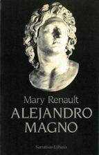 alejandro magno mary renault 9788435005685