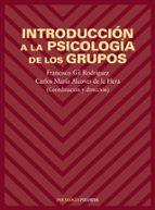 introduccion a la psicologia de los grupos-francisco gil rodriguez-9788436812985