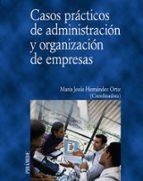 casos practicos de administracion y organizacion de empresas-9788436815085
