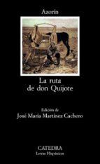 la ruta de don quijote (3ª ed.) 9788437604985