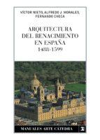 arquitectura del renacimiento en españa (1488-1599)-fernando checa-alfredo j. morales-9788437626185