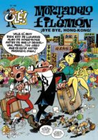 mortadelo y filemon: bye bye hong-kong (ole nº 140)-francisco ibañez-9788440687685