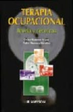 terapia ocupacional: teoria y tecnicas-pedro moruno miralles-dulce romero ayuso-9788445812785