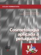 pack cosmetologia aplicada a peluqueria. libro del alumno + cuaderno de ejericicios (ciclo formativo)-9788446023685