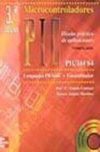 microcontroladores pic: diseño practico de aplicaciones 1ª parte (3ª ed.) (incluye cd-rom)-jose maria angulo usategui-ignacio angulo martinez-9788448137885