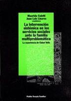 la intervencion sistemica en los servicios sociales ante la famil ia multiproblematica maurizio coletti juan luis (comp.) linares 9788449304385