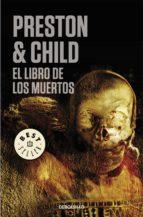 el libro de los muertos (inspector pendergast 7) (ebook)-douglas preston-lincoln child-9788466338585