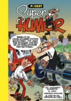 super humor mortadelo y filemon: los cacharros majaretas viii pocket francisco ibañez talavera 9788466656085