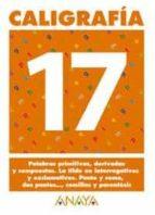caligrafia 17 (primaria) (ed. 2004)-andrea pastor fernandez-9788466727785