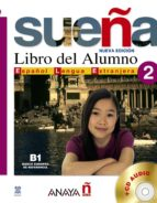 sueña 2: libro del alumno (incluye cd-audio) (3ª ed.)-9788466755085