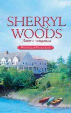 amor o venganza (ebook) sherryl woods 9788467185485