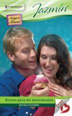 receta para un matrimonio (ebook) michele dunaway 9788467198485