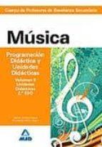 cuerpo profesores enseñanza secundaria musica programación didactica y unidades didacticas vol ii 9788467629385